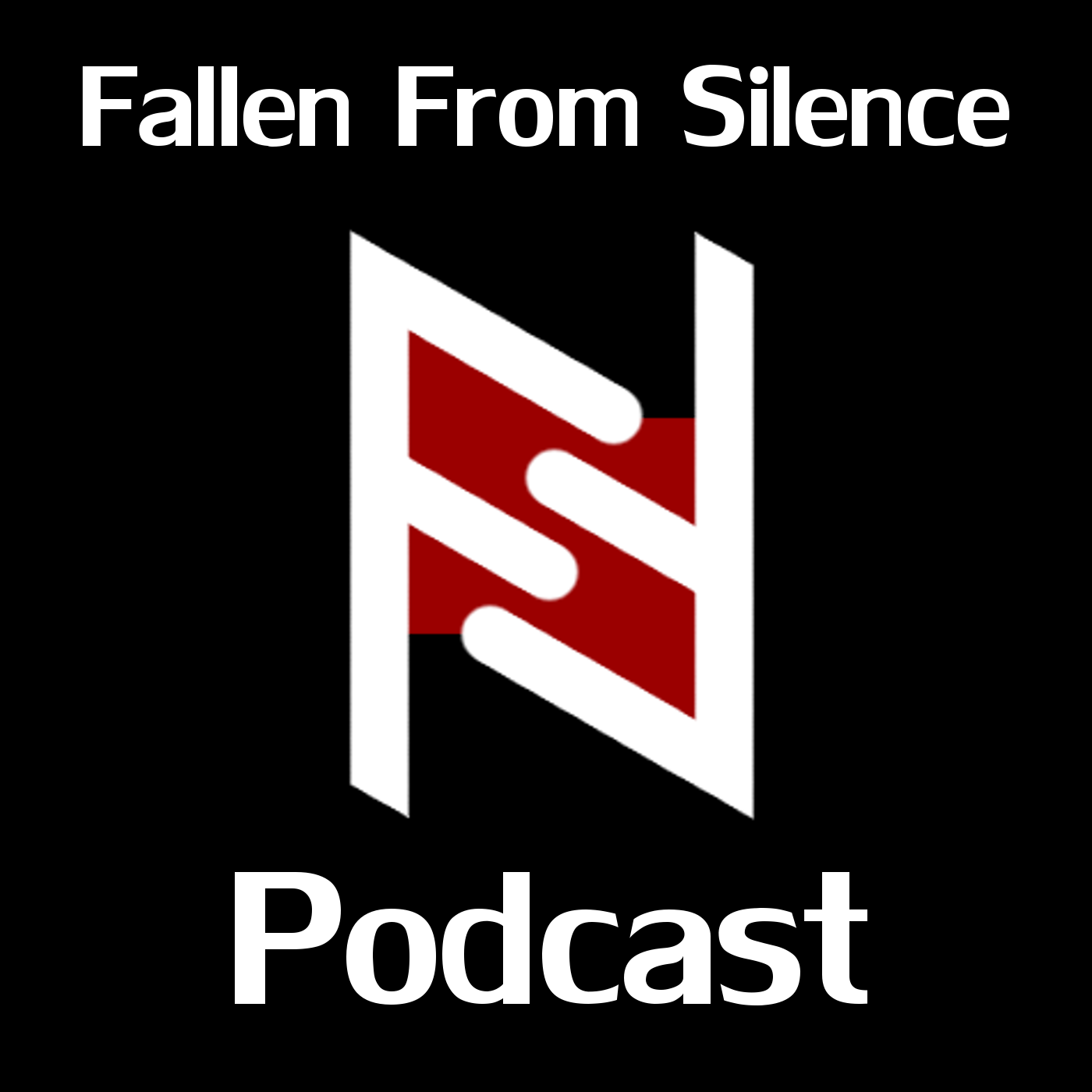 Fallen From Silence Podcast